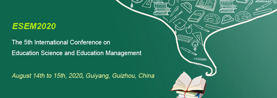 The 5th Annual International Conference On Education Science And Education Management